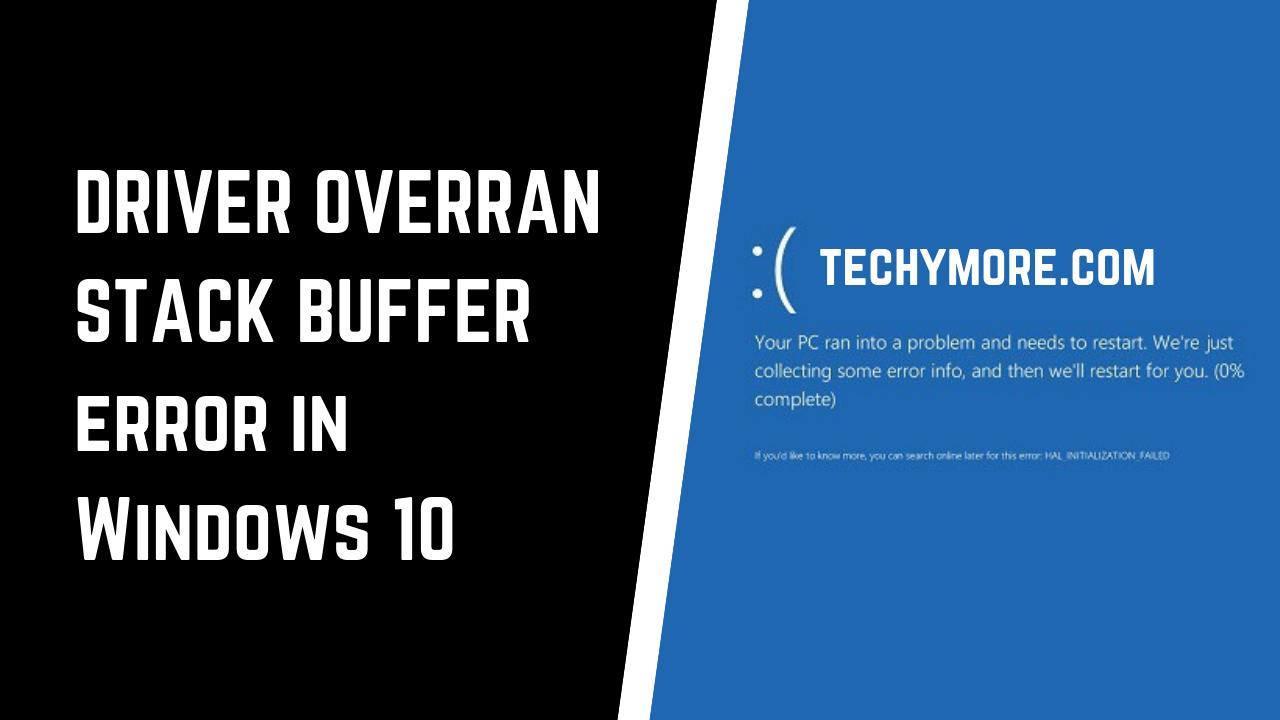Driver Overran Stack Buffer [100% Fix]