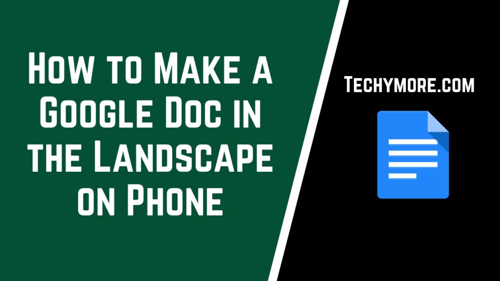 How to Make a Google Doc Landscape