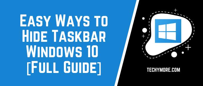 How to Hide Taskbar Windows 10